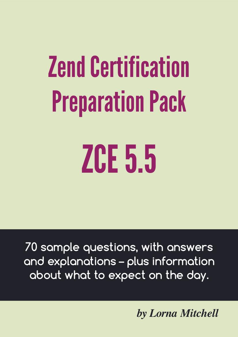 Zend Preparation Pack